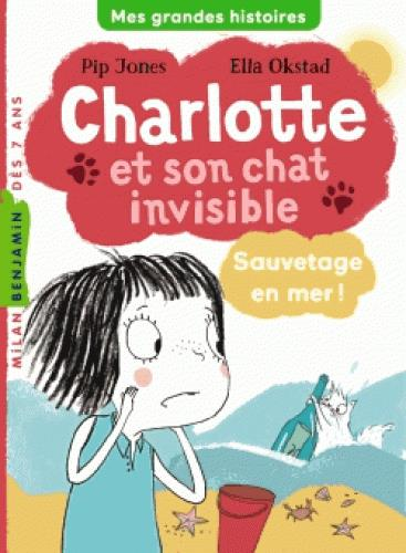 CHARLOTTE ET SON CHAT INVISIBLE, TOME 05